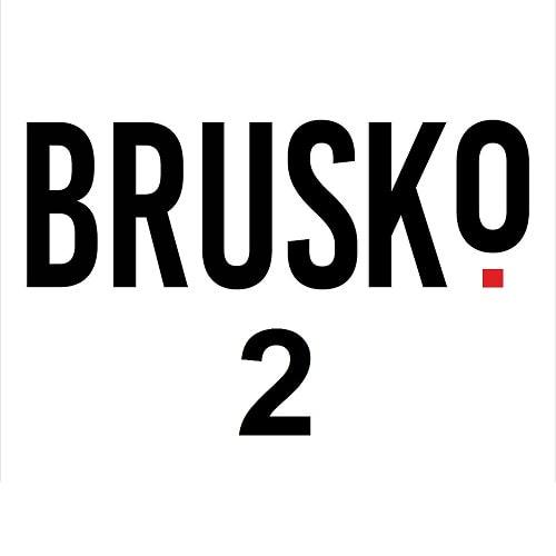 BRUSKO 2.