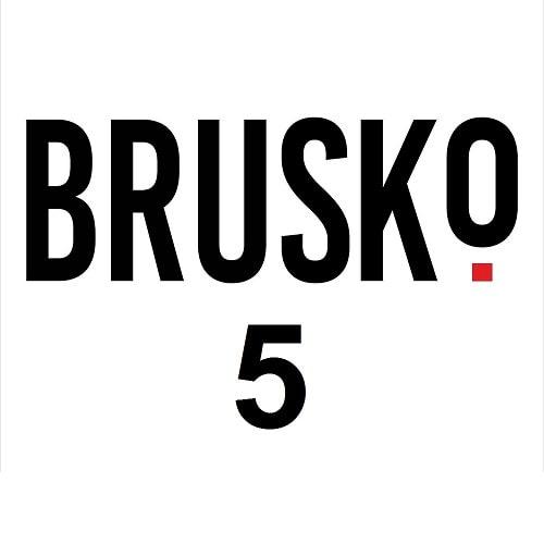 BRUSKO 5.